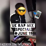 RNB & Hip Hop Mix (Uk Rap) June 19