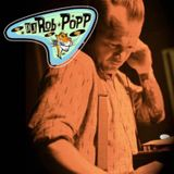 DJ ROB POPP's they rock just like the 50s did - a 60s selection