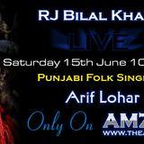 Live Interview of Living Legend Arif Lohar  - on AMZFM