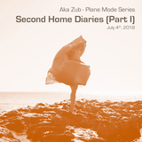 Plane Mode Series - Second Home Diaries, Part 1 (2018-07-04)