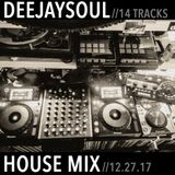 12/27/2017- Deejaysoul's House Mix
