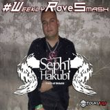 Sephi Hakubi - Weekly Rave Smash 010 - 03.10.2016