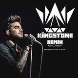 Adam Lambert - Another Lonely Night (Dj Kingstone Remix)