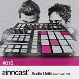 sinncast* #016 - Audio Units (sinnmusik* / IN)