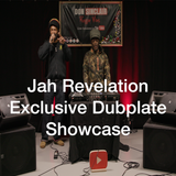 Jah Revelation - Exclusive Dubplates Showcase Live & Direct at YouTube