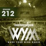 Cosmic Gate - Wake Your Mind Episode 212