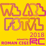 We Are FSTVL DJ COMP - ROMAN CIGI
