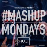 #MondayMashup mixed by H.U.J