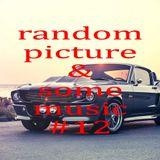 Random Pictures #12