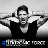Elektronic Force Podcast 115 with Marco Bailey