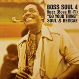"""Buzz (Boss Hi-Fi) """"Do Your Thing"""" Boss Soul Vol.4"""