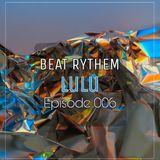 LuLu Beat Rythem Episode #006