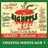 Soulful House Mix 1