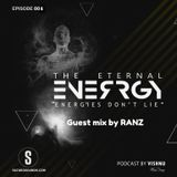 The Eternal Energy - Episode 05 Guest mix by Ranz on Saturosounds Radio UK (11/02/2019)