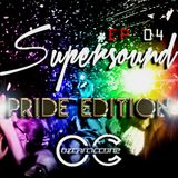 EP #04 SUPERSOUND PRIDE EDITION By Ozcar Ciccone