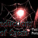 """Seductions of Satan Part 8 """"Portals"""" - Audio"""