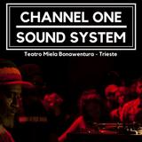 Channel One Sound System @Teatro Miela/Trieste 22/12/2017