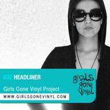 Girls Gone Vinyl Exclusive Mix #32 - Headliner - Mexico City