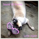 Sound Of Drums (Love Again)