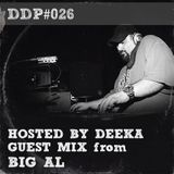 DDP026 Deeka + Guest Mix: BiG Al @ The Housing Project Show on Radioactive.fm