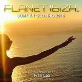 Planet Ibiza - Summer Closing 2016 by Ivan Laz