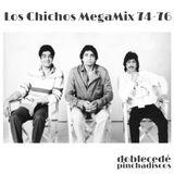 Los Chichos 74-76 MegaMix