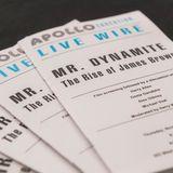 Apollo Live Wire: Mr. Dynamite - The Rise of James Brown
