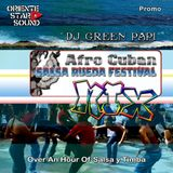 SALSA RUEDA FESTIVAL Mixed by Dj Green Papi (ORIENTE STAR SOUND)