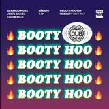 Booty Hoo #36 / Enero 6 / 2018 / Efecto Dub