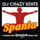 Dj Crazy Edits / Spania Dance Set
