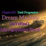 Chapter003 Dream Machine 02MMXI @(ô;ô)@