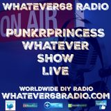 PunkrPrincess Whatever Show recorded live 8/5/2017 only @whatever68.com