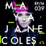 BP/M039 Maya Jane Coles