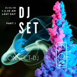 FLOW 2019 Last Day Connect DJ Set Part 1