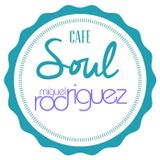 The Soul Café (28-01-2018) by Miguel Rodríguez