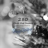 Chill Out Session 280 (2017 Christmas Edition)