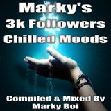 Marky Boi - Marky's 3k Followers Chilled Moods