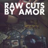 Raw Cuts by Amor