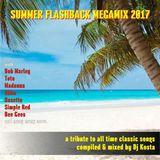 Summer Flashback Megamix 2017 By Dj Kosta (www.DJs.sk)