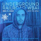 WBAI 99.5fm @ Underground Railroad Radio ~3rdSet~