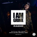 I Am Grime w/ Jammz, Jack Dat, Reece West, Fiasco, Wavey Joe & Shemzy - 26th June 2017