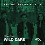 The Anjunadeep Edition 86 With Wild Dark