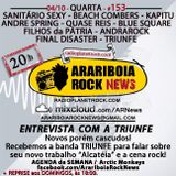 # 153 Arariboia Rock News - 04.10.2017 - Especial Triunfe