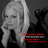 UK Lovers Rock - Soft Vocal Mix vol.4 -