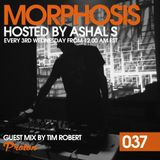 Morphosis 037 With Ashal S And Tim Robert (17-01-2018)