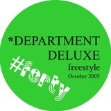 DEPARTMENT DELUXE freestyle - October 2005 // from the archives