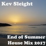 Kev Sleight - End of Summer House Mix 2017