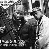 VINTAGE SOUNDS n°26 - Special HIP-HOP Part 2