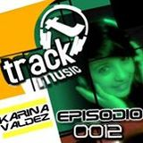 TRACKMUSIC PODCAST # 12 - BY KARINA VALDEZ