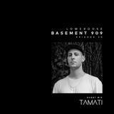 LOWERDOSE Radio Show - Ep. 20 GUEST MIX: TAMATI - Gioconda Radio